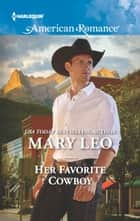 Her Favorite Cowboy ebook by Mary Leo