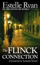 The Flinck Connection - Genevieve Lenard, #4 ebook by Estelle Ryan