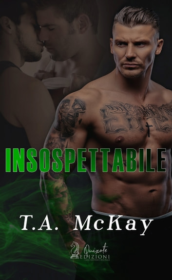 Insospettabile ebook by T.A. McKay