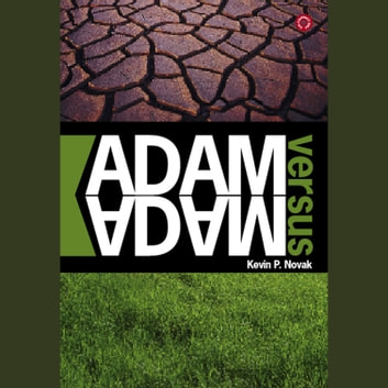 Adam vs Adam audiobook by Kevin P. Novak
