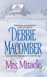 Mrs. Miracle ebook by Debbie Macomber