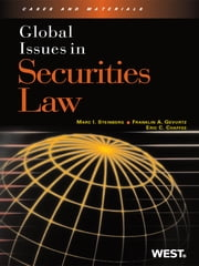 Global Issues in Securities Law ebook by Marc Steinberg,Franklin Gevurtz,Eric Chaffee