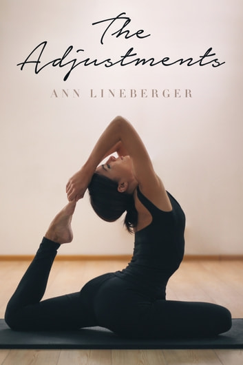 The Adjustments ebook by Ann Lineberger