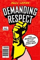 Demanding Respect ebook by Paul Lopes