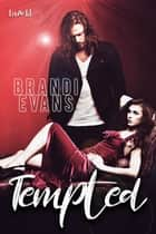 Tempted ebook by Brandi Evans
