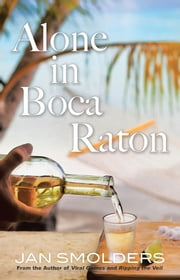 Alone in Boca Raton ebook by Jan Smolders