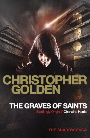 The Graves of Saints - you've read game of thrones, now read this ebook by Christopher Golden