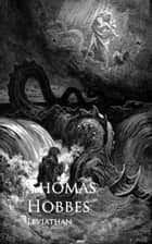 Leviathan - Bestsellers and famous Books ebook by Thomas Hobbes