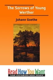 The Sorrows Of Young Werther ebook by Goethe Johann