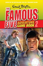 Famous Five Adventure Game Books: 2: Find Adventure - Find Adventure ebook by Enid Blyton