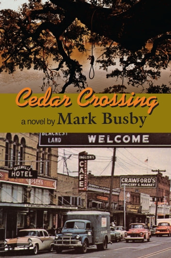 Cedar Crossing ebook by Mark Busby