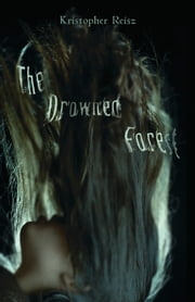 The Drowned Forest ebook by Kristopher Reisz