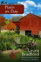 Plain as Day ebook by Laura Bradford