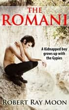 The Romani ebook by Robert Ray Moon