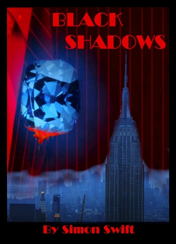 Black Shadows ebook by Simon Swift