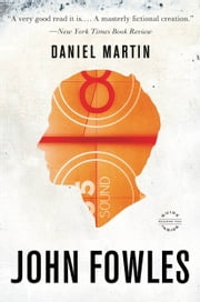 Daniel Martin ebook by John Fowles