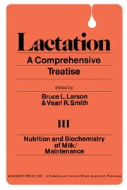 Nutrition And Biochemistry of Milk/Maintenance ebook by Larson, Bruce