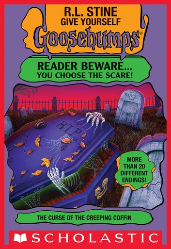 The Curse of the Creeping Coffin (Give Yourself Goosebumps) ebook by R. L. Stine