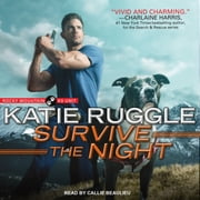Survive the Night audiobook by Katie Ruggle