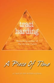 A Piece of Time ebook by Harding Traci