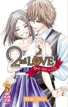 2nd Love - Once Upon a Lie T05 ebook by Akimi Hata, Akimi Hata