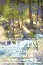 A New Day ebook by Anonymous