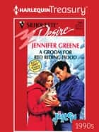 A Groom for Red Riding Hood ebook by Jennifer Greene