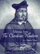 Selections From The Cherubinic Wanderer ebook by Angelus Silesius
