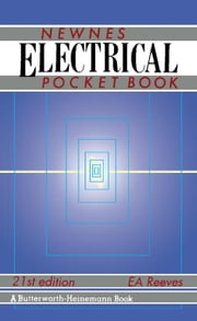 Newnes Electrical Pocket Book ebook by Reeves, E A