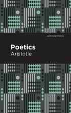 Poetics ebook by Aristotle, Mint Editions