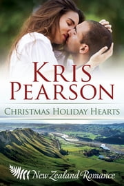 Christmas Holiday Hearts ebook by Kris Pearson