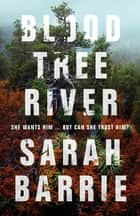 Bloodtree River ebook by