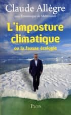 L'imposture climatique ebook by Claude ALLEGRE, Dominique de MONTVALON