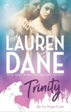 Trinity ebook by Lauren Dane