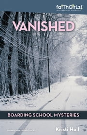 Vanished ebook by Kristi Holl