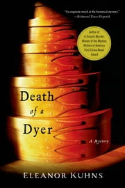 Death of a Dyer ebook by Eleanor Kuhns
