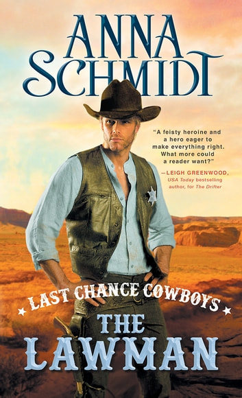 Last Chance Cowboys: The Lawman ebook by Anna Schmidt