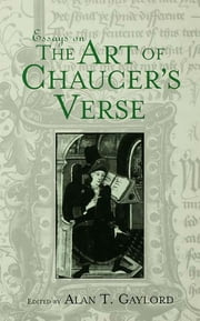 Essays on the Art of Chaucer's Verse ebook by
