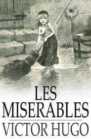 Les Miserables ebook by Victor Hugo,Isabel F. Hapgood