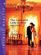 The Law and Lady Justice ebook by Ana Leigh