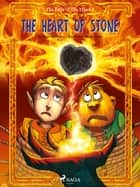 The Fate of the Elves 2: The Heart of Stone ebook by Peter Gotthardt, Martin Reib Petersen
