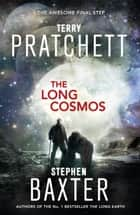 The Long Cosmos ebook by Terry Pratchett, Stephen Baxter