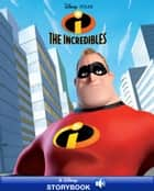 Incredibles, The - A Disney Read-Along ebook by Disney Book Group