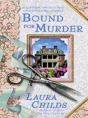 Bound For Murder ebook by Laura Childs