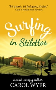 Surfing in Stilettos ebook by Carol E Wyer