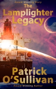 The Lamplighter Legacy ebook by Patrick O'Sullivan