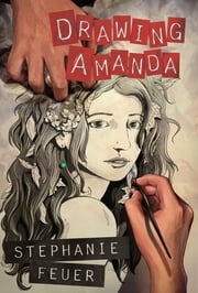 Drawing Amanda ebook by Stephanie Feuer,S.Y. Lee