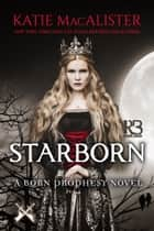 Starborn ebook by Katie Macalister