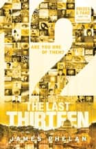 The Last Thirteen #2 - 12 ebook by James Phelan