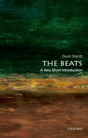 The Beats: A Very Short Introduction ebook by David Sterritt
